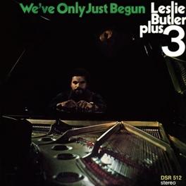 WE'VE ONLY JUST BEGUN LESLIE BUTLER, Vinyl LP