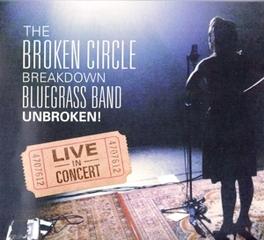 BREAKDOWN BLUEGRASS -DIGI .. BAND UNBROKEN LIVE BROKEN CIRCLE, CD
