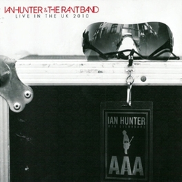 LIVE IN THE UK 2010 2010 UK TOUR, ACCOMPANIED BY A STRING QUARTET HUNTER, IAN & THE RANT BA, CD
