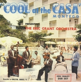 COOL AT THE CASA MONTEGO GRANT, ERIC-ORCHESTRA-, CD