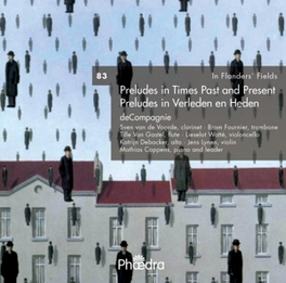IN FLANDERS' FIELDS 83 PRELUDES IN TIMES PAST & PRESENT COMPAGNIE, CD