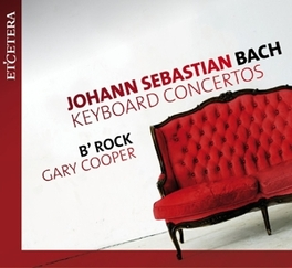 KEYBOARD CONCERTOS GARY COOPER/B'ROCK BACH, J.S., Audio Visuele Media