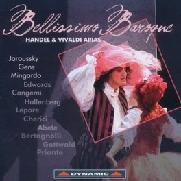 BELLISSIMO BAROQUE:ARIAS PHILIPPE JAROUSSKY/VERONIQUE GENS/SARA MINGARDO/ALAN CU HANDEL/VIVALDI, CD