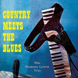 COUNTRY MEETS THE BLUES RAMSEY LEWIS, CD