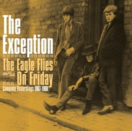 EAGLE FLIES ON FRIDAY * COMPLETE RECORDINGS 1967-1969 * EXCEPTION, CD