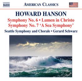 SYMPHONIES NO.6 & 7 SEATTLE S.O./GERARD SCHWARZ HANSON, CD