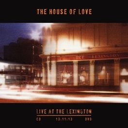 LIVE AT THE.. -CD+DVD- *CD/DVD RECORDED IN LONDON 13.11.13* HOUSE OF LOVE, CD