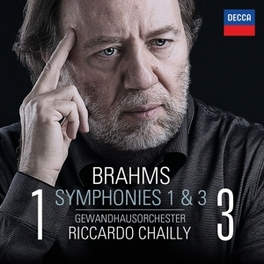 SYMPHONIES NO.1 & 3 GEWANDHAUSORCHESTER LEIPZIG/RICCARDO CHAILLY J. BRAHMS, CD