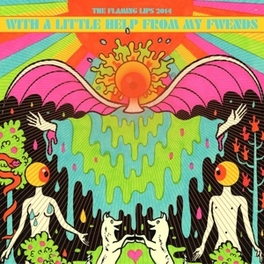 WITH A LITTLE HELP FROM.. .. MY FWENDS FLAMING LIPS, Vinyl LP