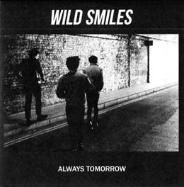 ALWAYS TOMORROW WILD SMILES, CD