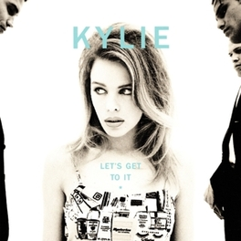 LET'S GET TO IT KYLIE MINOGUE, CD