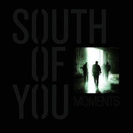 MOMENTS SOUTH OF YOU, CD