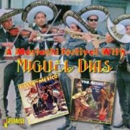 A MARIACHI FESTIVAL WITH MIGUEL DIAS, CD