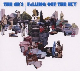 FALLING OFF THE SKY NEW ALBUM, FIRST IN 25 YEARS DB'S, CD