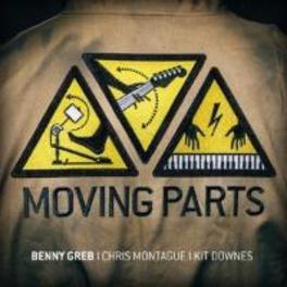 MOVING PARTS BENNY GREB, CD