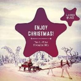 ENJOY CHRISTMAS JOSE CARRERAS/JUAN DIEGO FLOREZ/TILL BRONER/+ V/A, CD