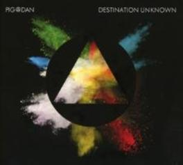DESTINATION UNKNOWN PIG & DAN, CD