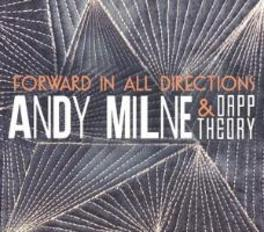 FORWARD IN ALL DIRECTIONS -RADIO EDIT MILNE, ANDY & DAPP THEORY, CD