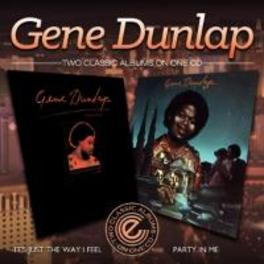IT'S JUST THE WAY I FEEL GENE DUNLAP, CD