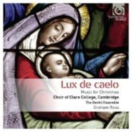 LUX DE CAELO - MUSIC FOR CLARE COLLEGE CHOIR, CD