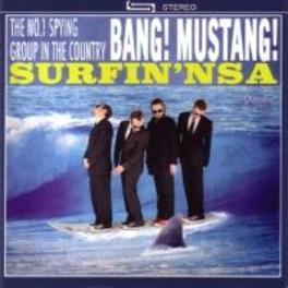 SURFIN' NSA BANG! MUSTANG!, CD