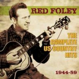 COMPLETE US COUNTRY.. .. HITS 1944-59 RED FOLEY, CD