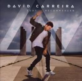 TOUT RECOMMENCER DAVID CARREIRA, CD