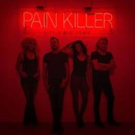 PAINKILLER LITTLE BIG TOWN, CD