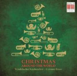 CHRISTMAS AROUND THE.. GERMAN BRASS WINDSBACH KNABENCHOR, CD