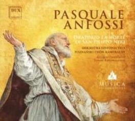 ORATORIO LA MORTE DI.. .. SAN FILIPPO NERI P. ANFOSSI, CD