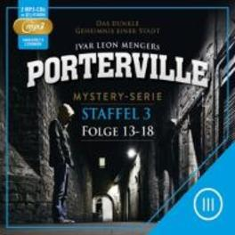 PORTERVILLE -S.3- (MP3) STAFFEL 3 - FOLGE 13-18 Folge 13-18, AUDIOBOOK, CD