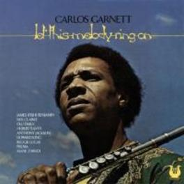 LET THIS MELODY RING ON REMASTERED CARLOS GARNETT, CD
