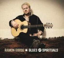 BLUES & SPIRITIUALS RAMON GOOSE, CD
