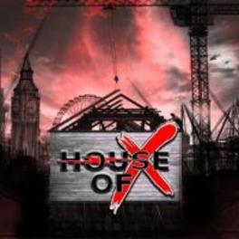HOUSE OF X W/MEMBERS OF UFO, GRAND SLAM, LIONHEART HOUSE OF X, CD