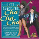 LET'S DANCE THE CHA CHA C