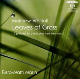 LEAVES OF GRASS RISTO-MATTI MARIN M. WHITTALL, CD