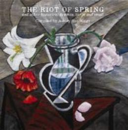 RIOT OF SPRING ..AND OTHER HISTORICAL DRAMAS, LARGE AND SMALL ASHLEY HUTCHINGS, CD