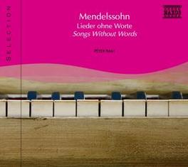 SONG WITHOUT WORDS PETER NAGY MENDELSSOHN-BARTHOLDY, F., CD