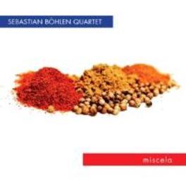 MISCELA SEBASTIA BOEHLEN-QUARTET-, CD