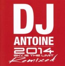 2014 - SKY IS THE LIMIT.. .. - REMIXED//FT. MAD MARK/FII/CHRISTIAN MARCHI/A.O. DJ ANTOINE, CD