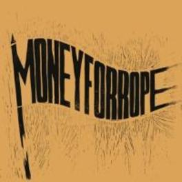 MONEY FOR ROPE MONEY FOR ROPE, CD