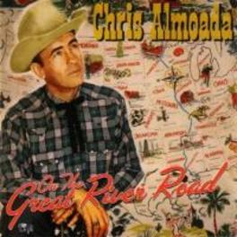 ON THE GREAT RIVER ROAD CHRIS ALMOADA, CD