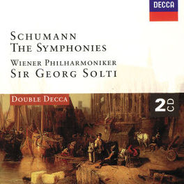 SYMPHONIES W/WIENER PHILHARMONIKER, SIR GEORG SOLTI Audio CD, R. SCHUMANN, CD