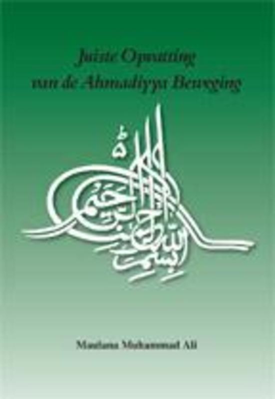 Juiste opvatting van de ahmadiyya beweging Muhammad, Ali, Paperback