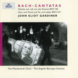 CANTATAS BWV140/147 W/MONTEVERDI CHOIR, ENGLISH BAROQUE SOLOISTS, GARDINER Audio CD, J.S. BACH, CD