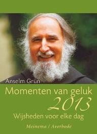 Momenten van geluk 2013 Grün, Anselm, onb.uitv.