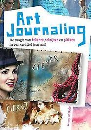 Art journaling de magie van tekenen, schrijven en plakken in een creatief journaal, Jenny de Bode, Paperback