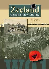 Zeeland tijdens de Eerste Wereldoorlog Zwemer, Jan, Hardcover