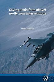 Saving souls from above no-fly zone interventions, Brouwers, M.P.W., Paperback