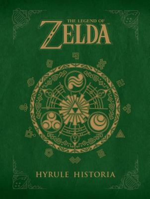 The Legend of Zelda LEGEND OF ZELDA, Shigeru Miyamoto, Hardcover